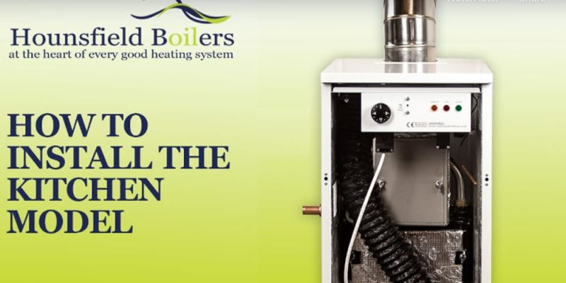 how to install the kitchen oil boiler model by Hounsfield Boilers