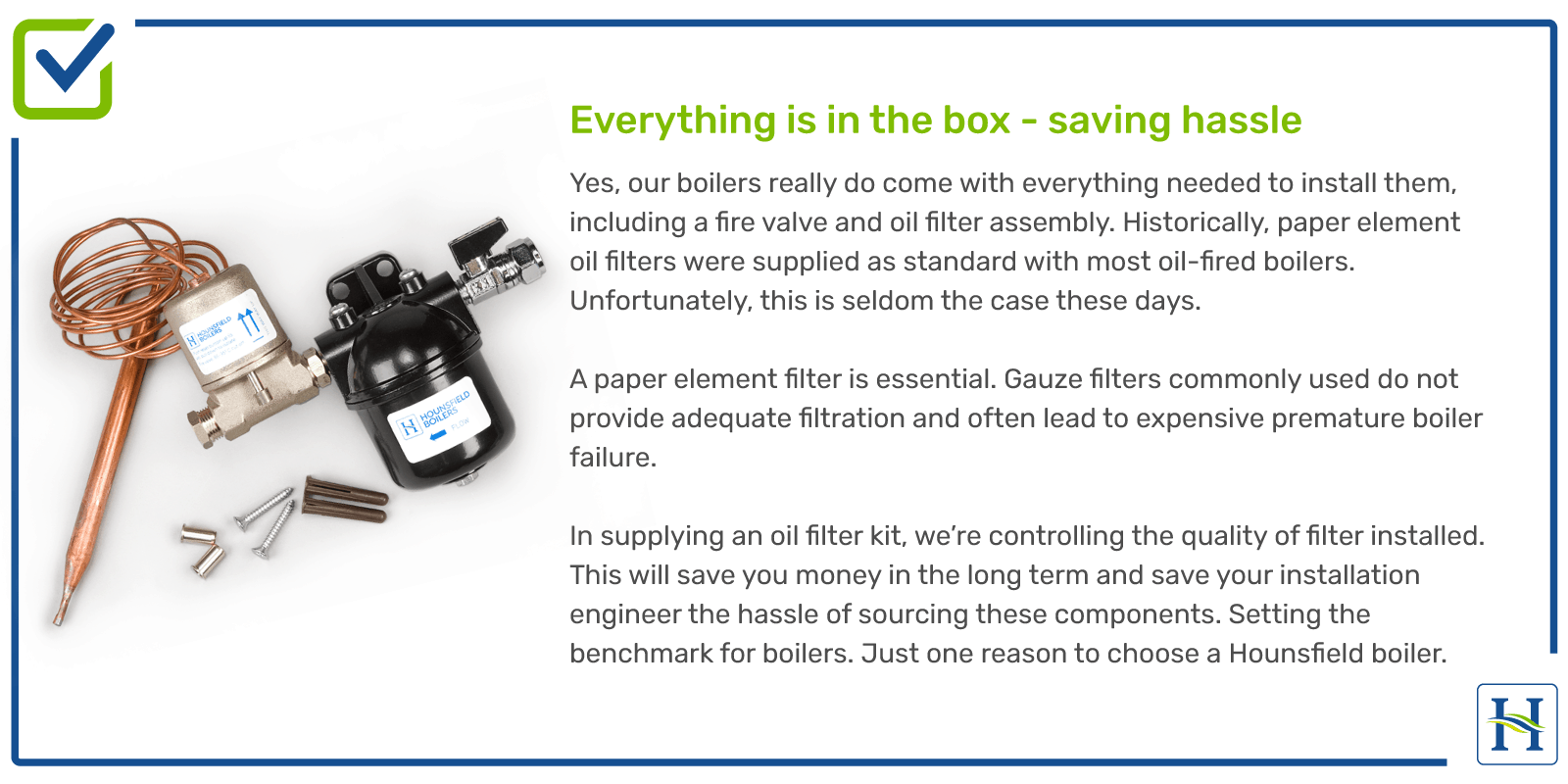Everything is in the box when you buy a boiler