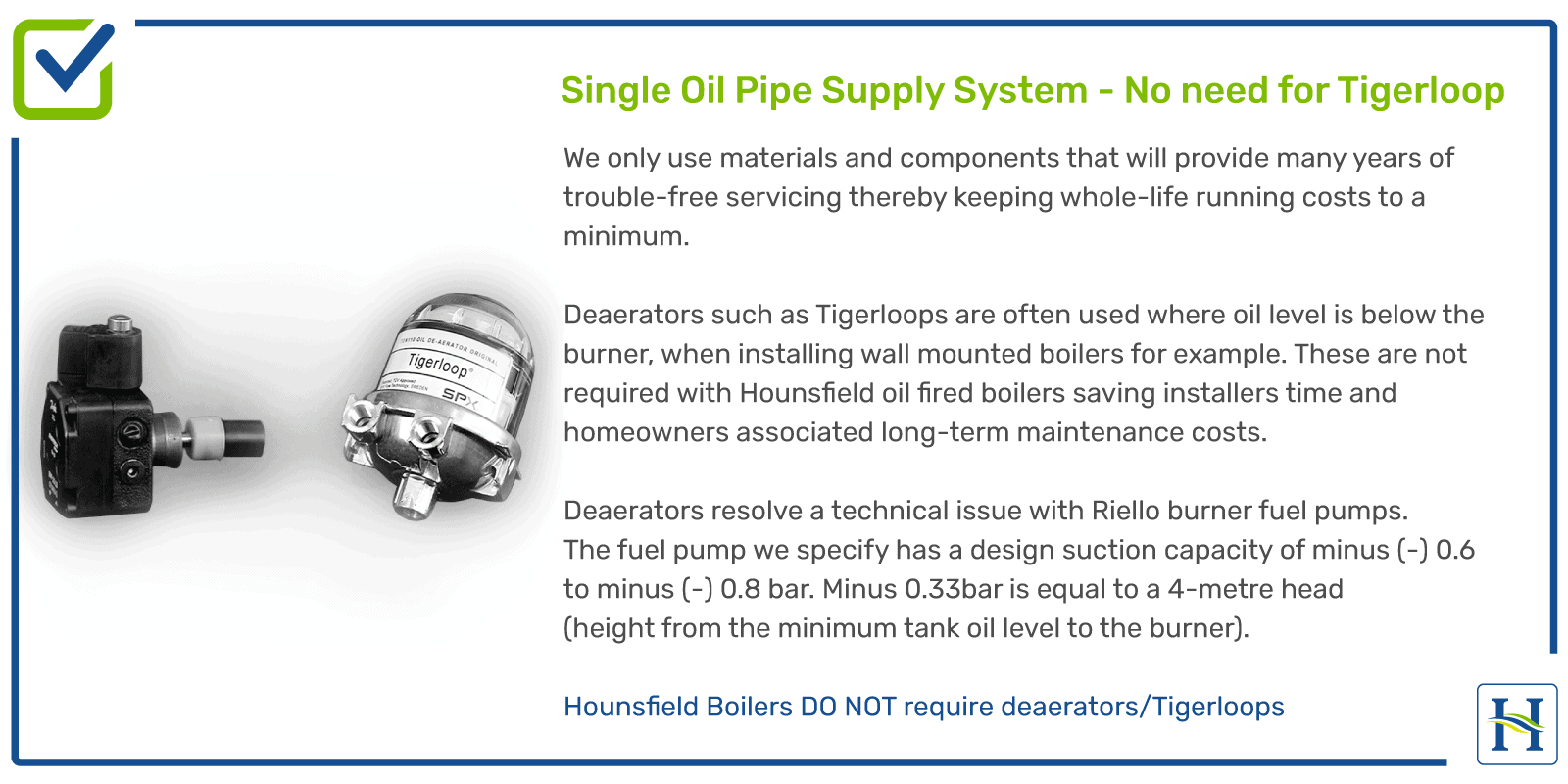 Single Oil Pipe System - No Tigerloop